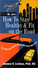 How to Stay Healthy & Fit on the Road
